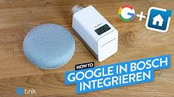 Bosch Smart Home jetzt mit Google Assistant