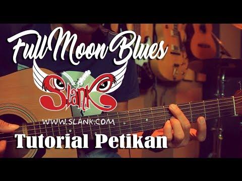 Slank Full Moon Blues Fingerstyle Tutorial