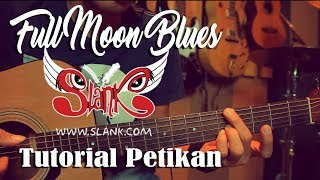 Download lagu Slank Full Moon Blues Fingerstyle Tutorial MP3