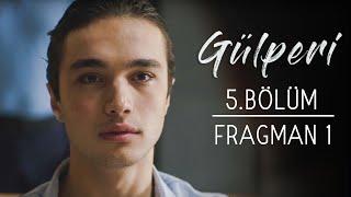 Gülperi | 5.Bölüm - Fragman 1