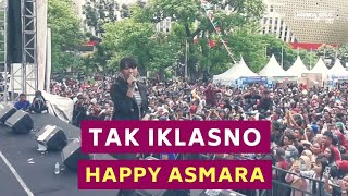 Download Lagu Happy Asmara - TAK IKLASNO | Live Manahan Solo mp3