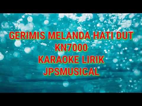 karaoke-gerimis-melanda-hati-dut-lirik-kn7000