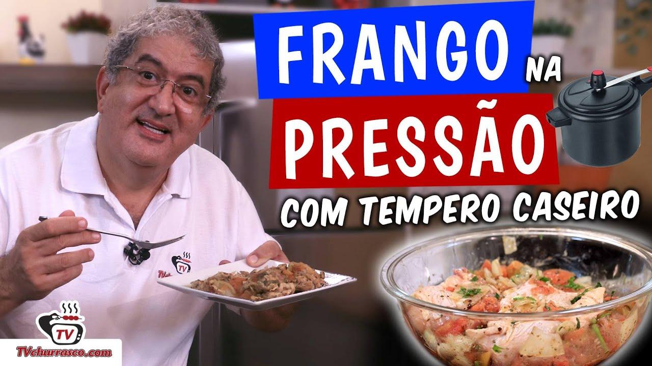 Como Fazer Frango na Panela de Pressão com Tempero Caseiro - TvChurrasco