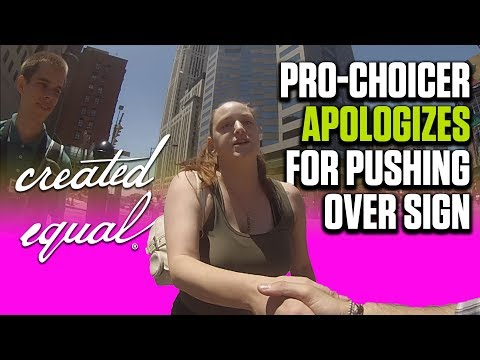 Pro-Choicer Apologizes For Trashing Signs: Crazy Ending!