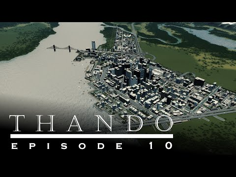 Cities Skylines - Thando: 10 - The First City Overview