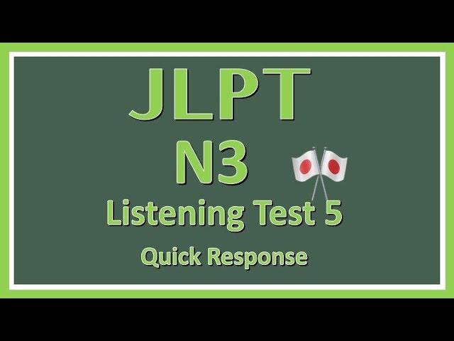 JLPT N3 Listening Practice #5 with Answers【日本語能力試験】