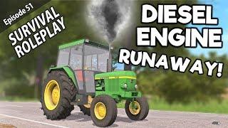 SCARY DIESEL ENGINE RUNAWAY! | Survival Roleplay | Episode 51