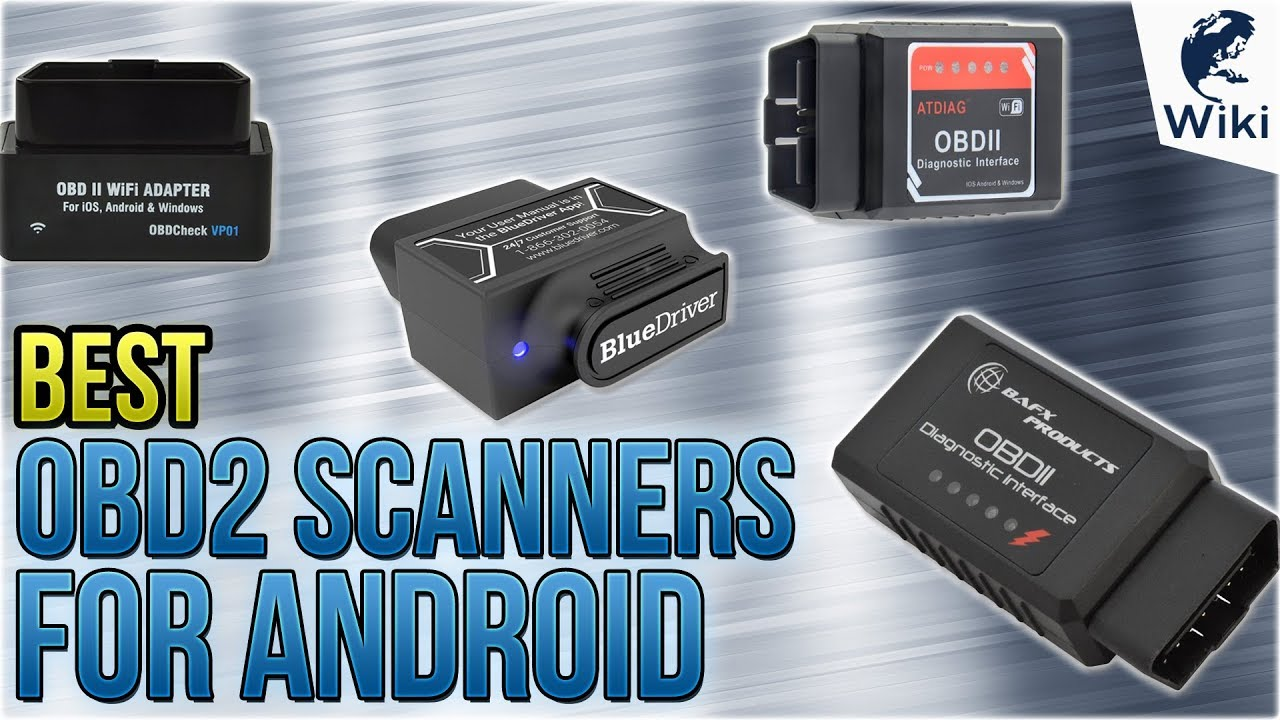 10 Best OBD2 Scanners For Android 2018