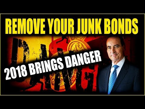 HARRY DENT - Remove Your Junk Bonds and Other Investments From Your Hand in 2018