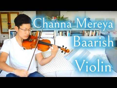 Channa Mereya / Baarish(half girlfriend) Violin Cover|Arijit Singh|Kohei