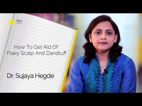 Get Rid Of Flaky Scalp And Dandruff By Dr. Sujaya Hegde || Skin Diaries