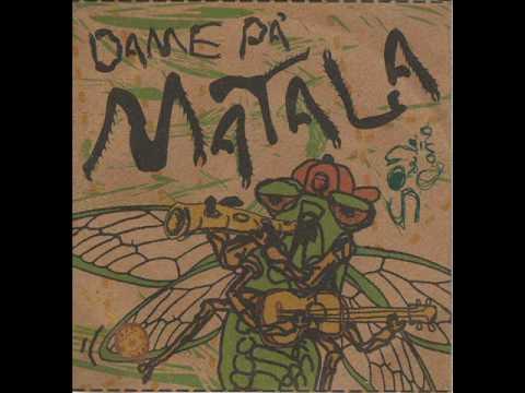 Dame Pa Matala - Chichiriviche