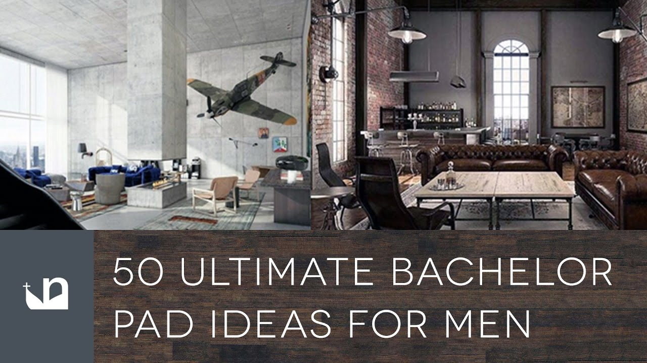 Bachelor Pad Decor 50 Ultimate Bachelor Pad Ideas For Men - Youtube