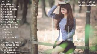 Nonstop Em Là Của Anh Remix - Nonstop Việt Mix Remix Hay Nhất 2015 2016 Tuyển Chọn