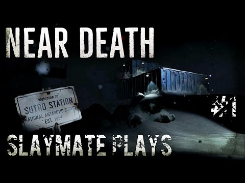 Near Death - Part 1 - Antarctica ... Ice to Meet You... in this Indie, Survival, Adventure.