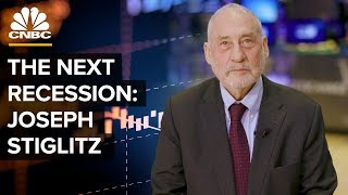 What Will Cause The Next Recession - Joseph Stiglitz On Trump's Protectionism