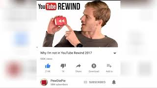 PewDiePie reacted why I'm not in YouTube Rewind 2017!