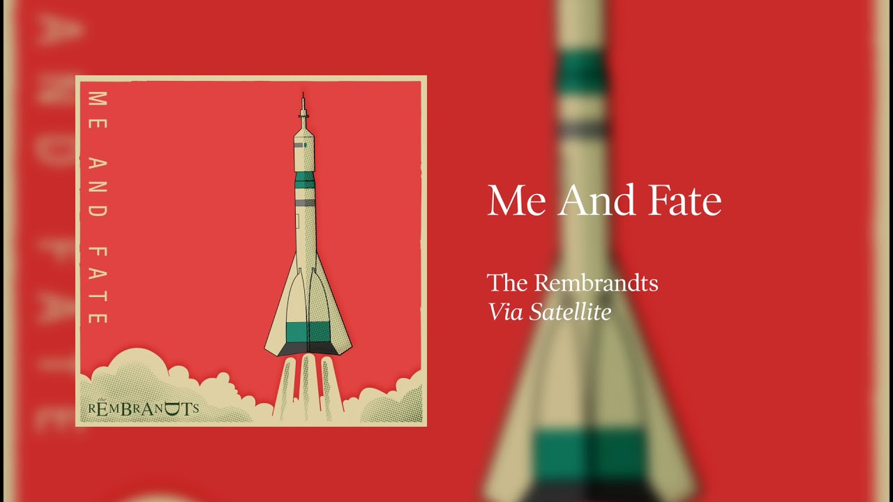 The Rembrandts - Me and Fate [Official Audio]