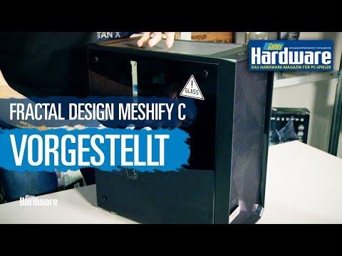 Fractal Design Meshify C: Der Debutant der neuen Meshify-Serie vorgestellt und getestet