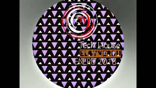 Tech House Enero 2O18 @ Eloy Verdu