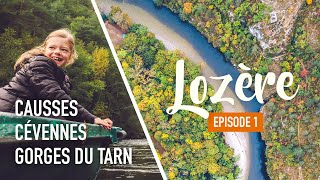 La LOZÈRE en famille, Épisode n°1 • Gorges du Tarn, Grandes Causses, Cévennes
