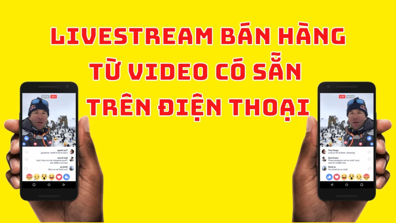 Livestream Từ Video Có Sẵn Trên Điện Thoại Bán Hàng Trên Facebook Bằng Gostream