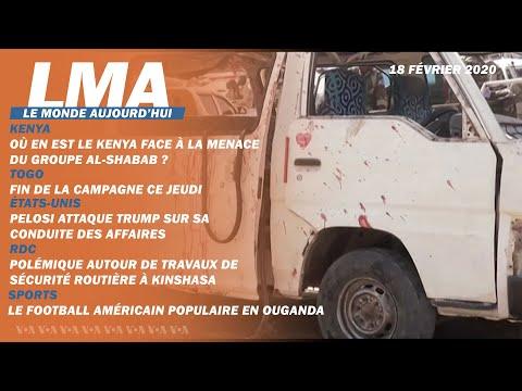 LMA Le Monde Aujourd'hui du 18 février 2020 | RDC, États-Unis, Kenya, Zimbabwe
