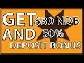 Get $30 No Deposit Bonus and 50% Deposit Bonus