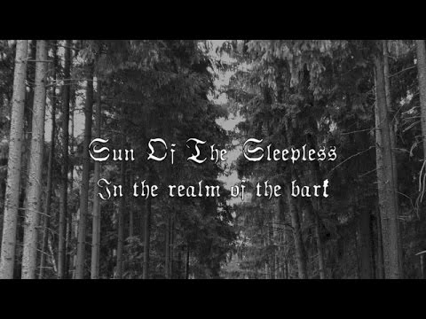 Sun Of The Sleepless - In The Realm Of The Bark [Lyric Video]
