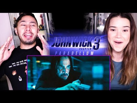 JOHN WICK 3: PARABELLUM | Keanu Reeves | Trailer Reaction!