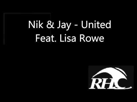 Nik & Jay - United (feat. Lisa Rowe)