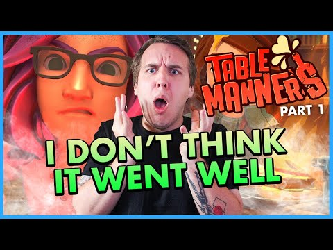 Worst Date Ever   Tables Manners   Part 1  