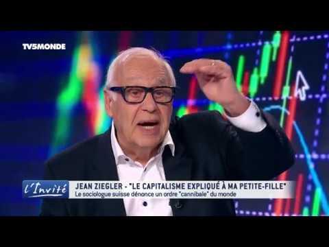 """Jean ZIEGLER : """"Il faut détruire le capitalisme"""""""