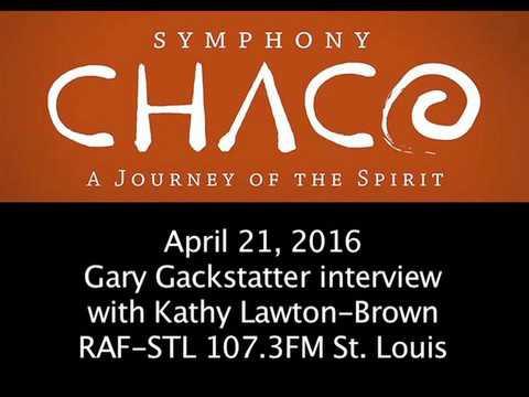 Gary Gackstatter Chaco Interview on RAF-STL