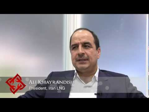 Executive Focus: Ali Khayrandish, President, Iran LNG