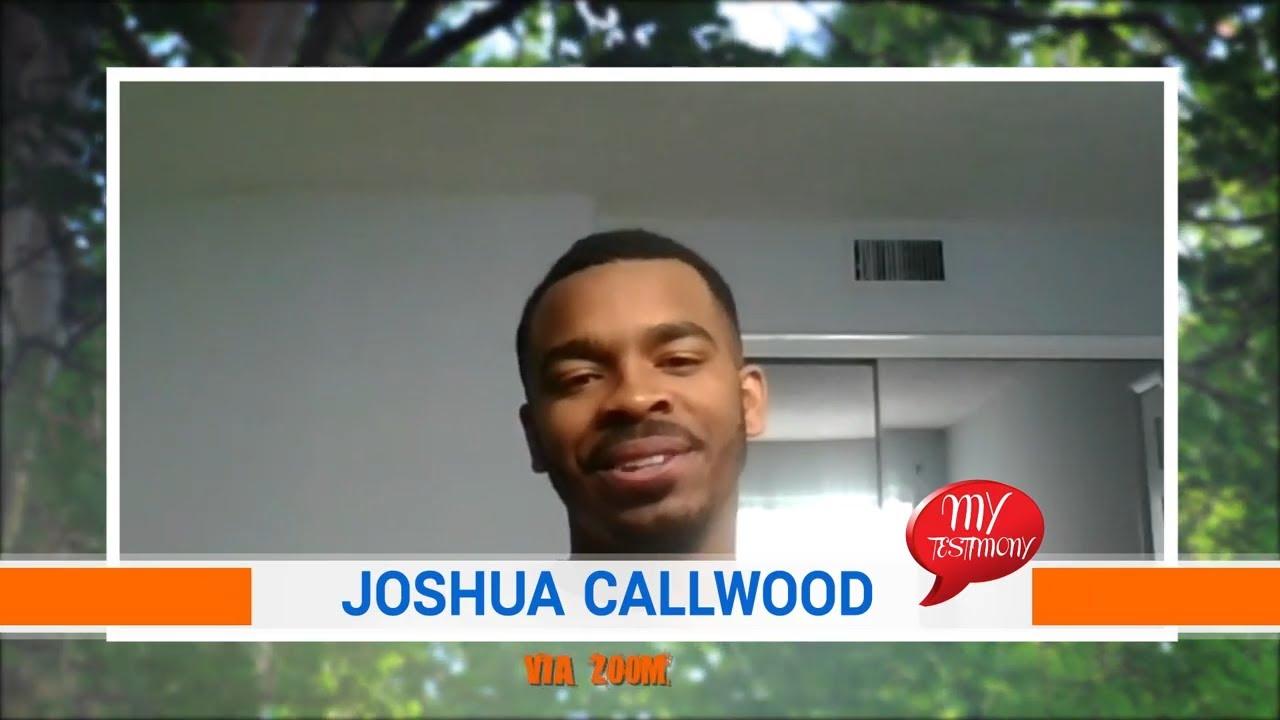 My Testimony Episode 5: Joshua Callwood