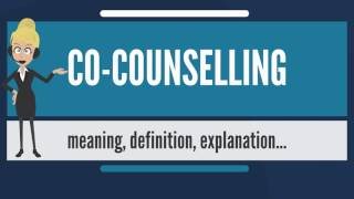 What is CO-COUNSELING? What does CO-COUNSELING mean? CO-COUNSELING meaning & explanation