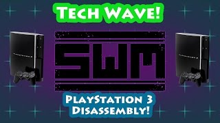 Tech Wave - PS3 Disassembly