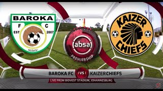 Absa Premiership | Baroka FC v Kaizer Chiefs | Highlights