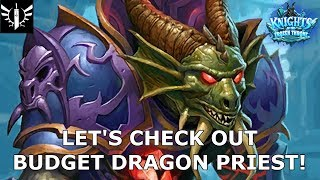 An Affordable Priest Deck!? (Budget Dragon Priest) - [Hearthstone: Knights of the Frozen Throne]