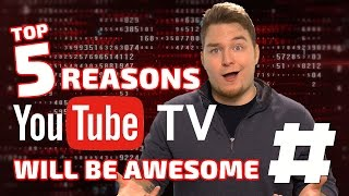 Video TOP 5 REASONS WHY YOUTUBE TV WILL BE AWESOME!   #TrendingTech download MP3, 3GP, MP4, WEBM, AVI, FLV Juli 2018