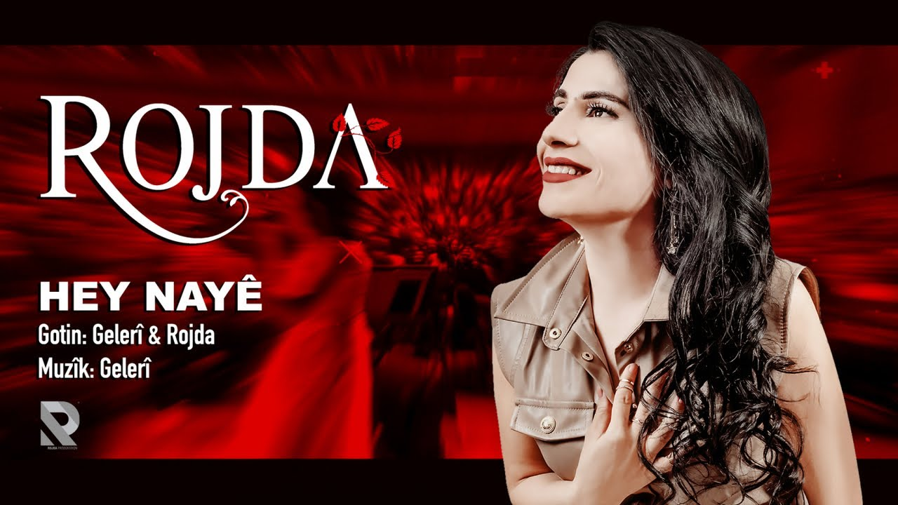 Download Rojda - Hey Nayê - [Official Music Video © 2021 Rojda Production]