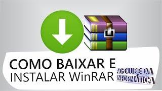 Como baixar e instalar WinRar no windows 10, 8 e 7