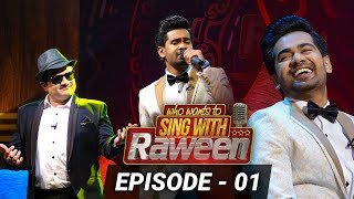 who-wants-to-sing-with-raween-episode-01