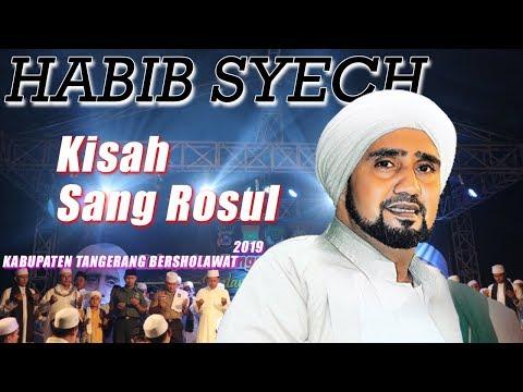 Habib Syech Kisah Sang Rosul Live Terbaru