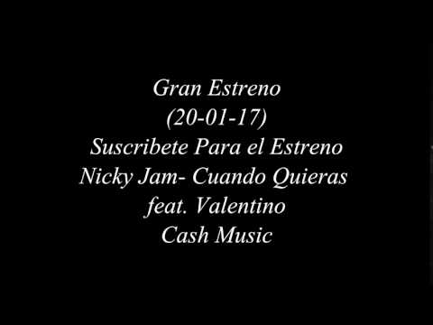 Nicky Jam - Cuando Quieras feat Valentino (Album Fénix)