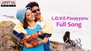L O V E Pasayyanu Full Song ll Subbu movie ll Jr.Ntr, Sonali joshi