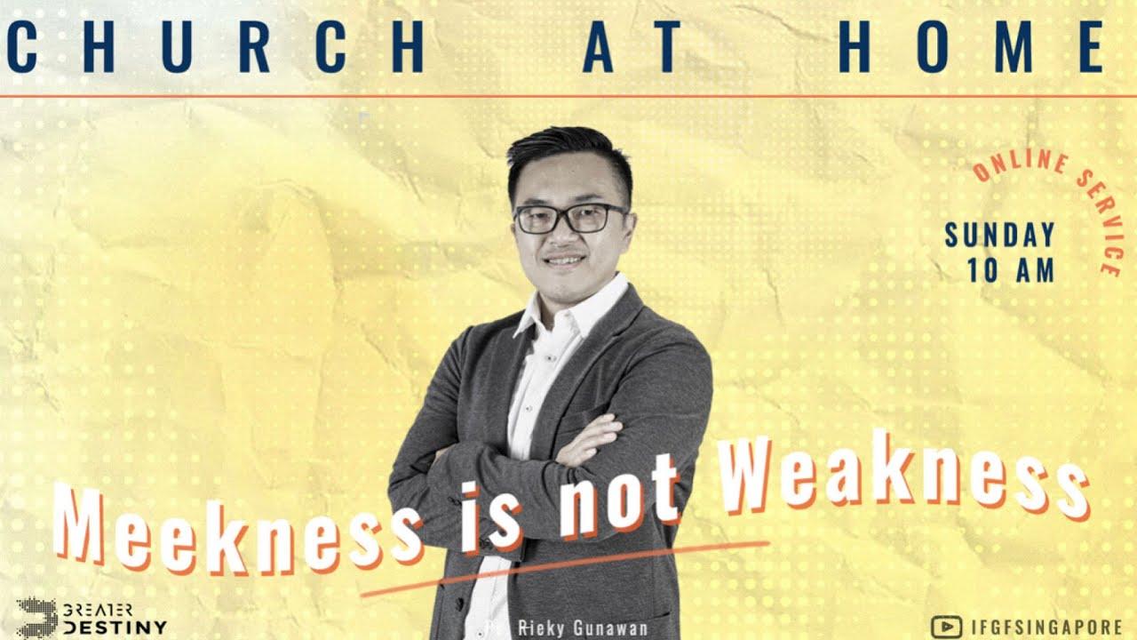 Ps Rieky Gunawan - Meekness Is Not Weakness