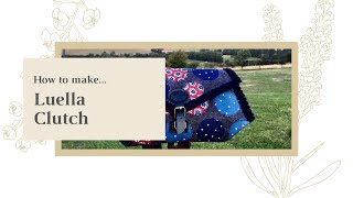 How to make - Luella Clutch Small