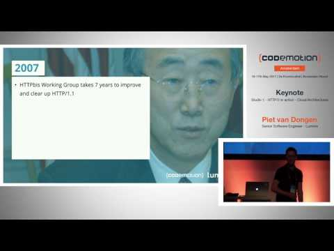 HTTP/2 in action - Piet van Dongen - Codemotion Amsterdam 2017